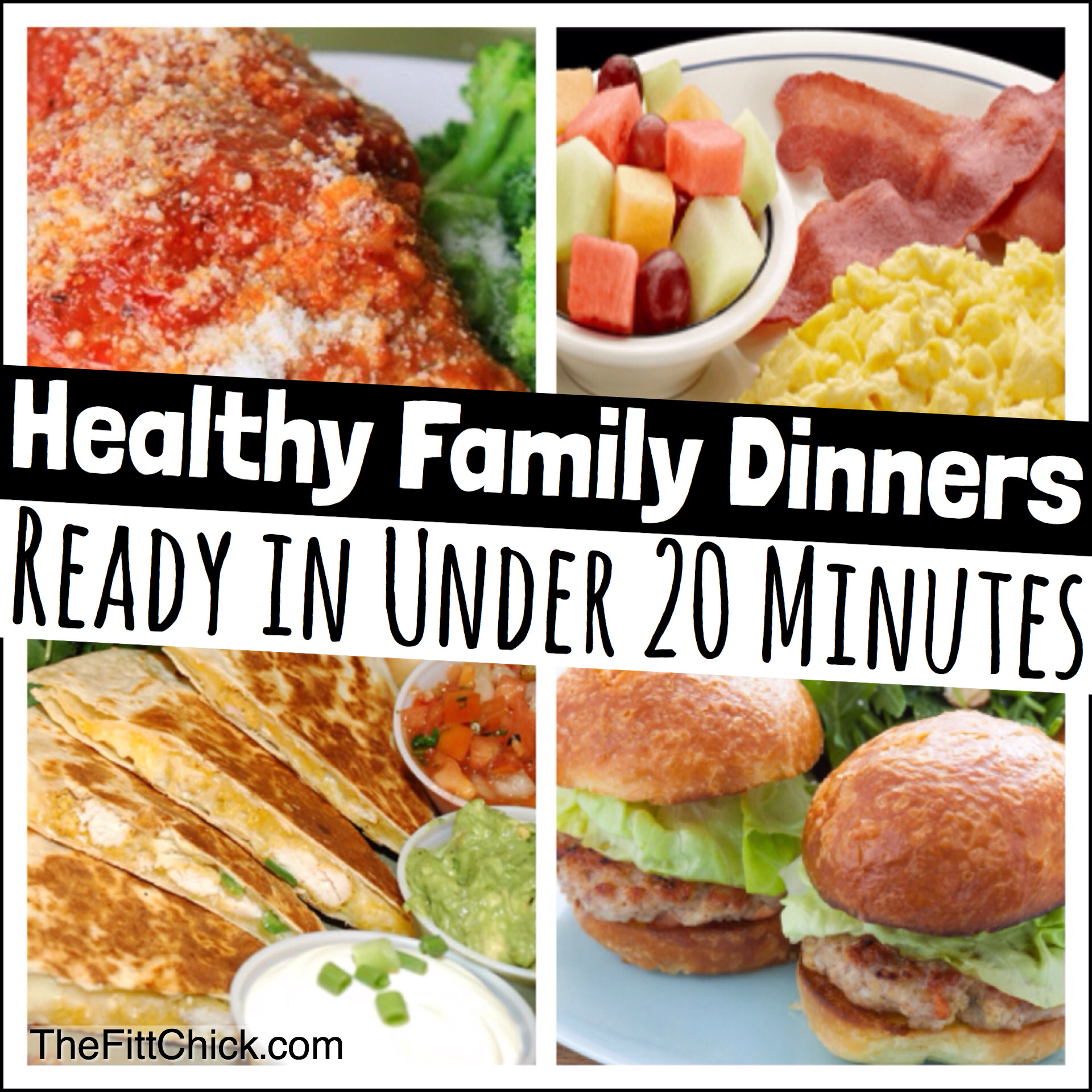 Healthy Dinner Ideas For Family  Healthy Family dinners in under 20 minutes