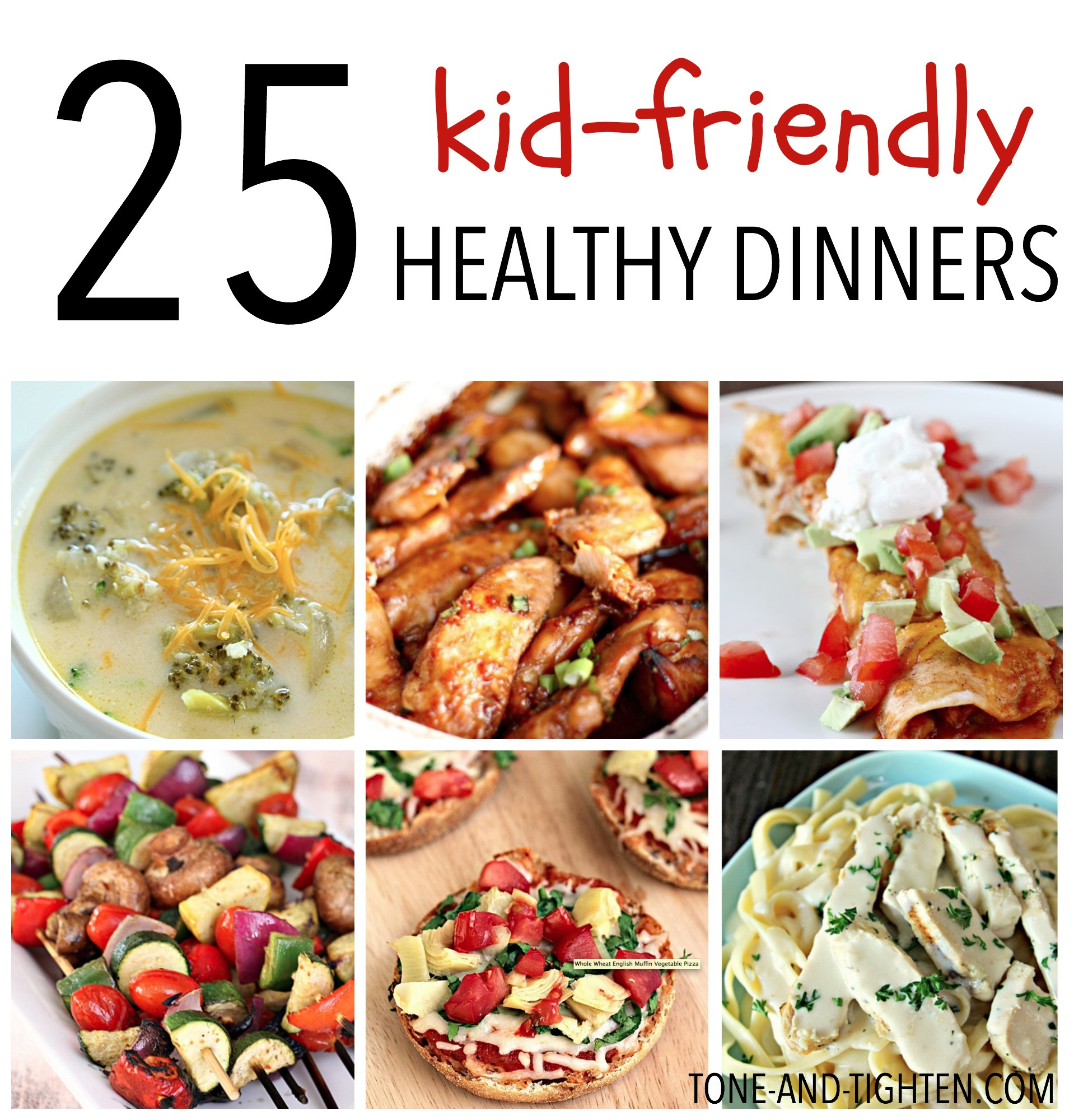 Healthy Dinner Ideas For Kids  25 Kid Friendly Healthy Dinners