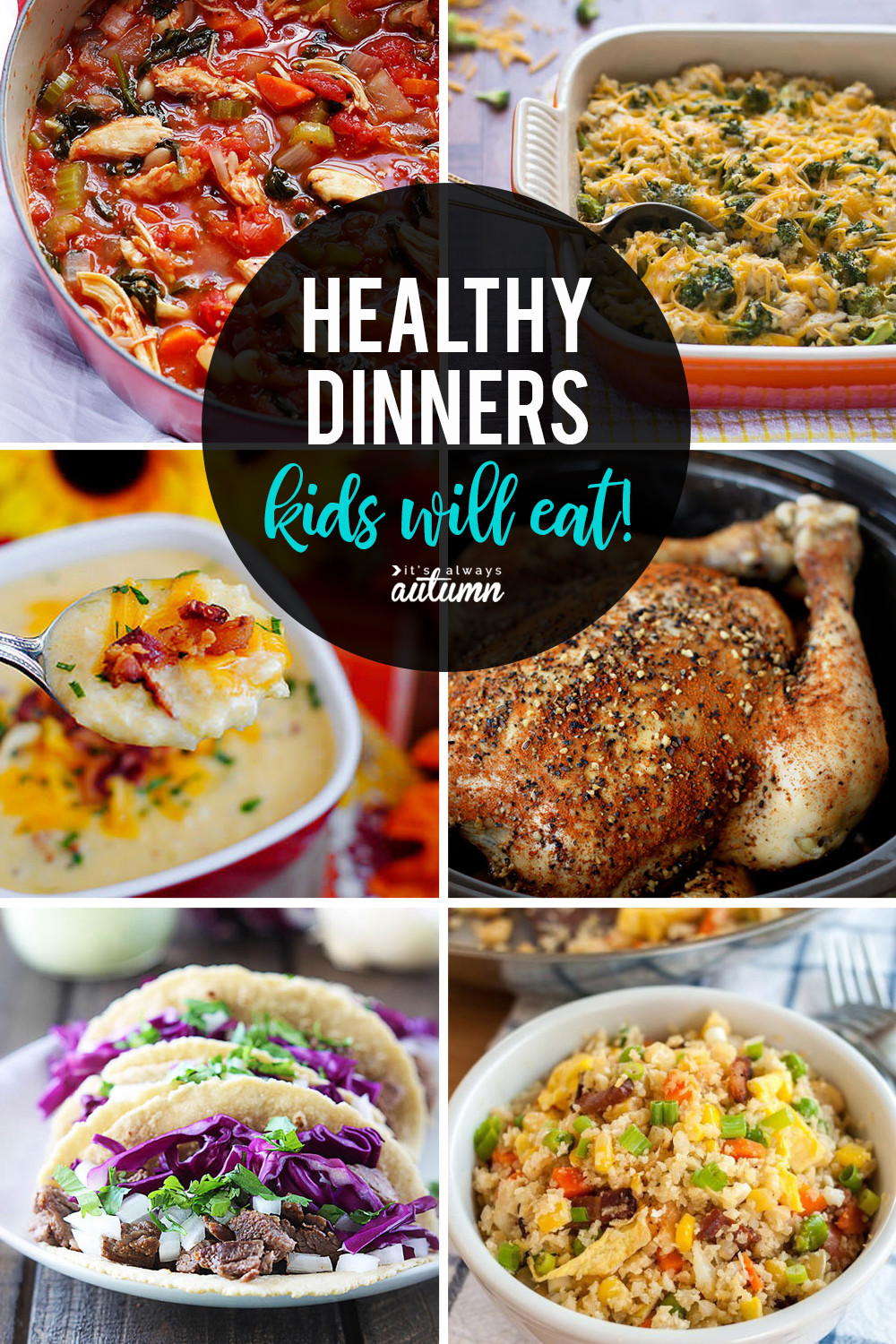 Healthy Dinner Ideas For Kids  20 healthy easy recipes your kids will actually want to