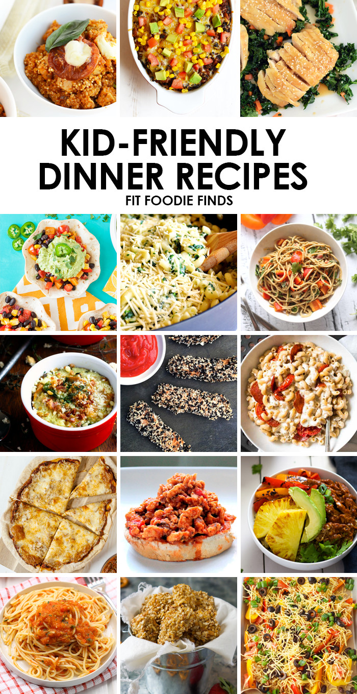 Healthy Dinner Ideas For Kids  Healthy Kid Friendly Dinner Recipes Fit Foo Finds