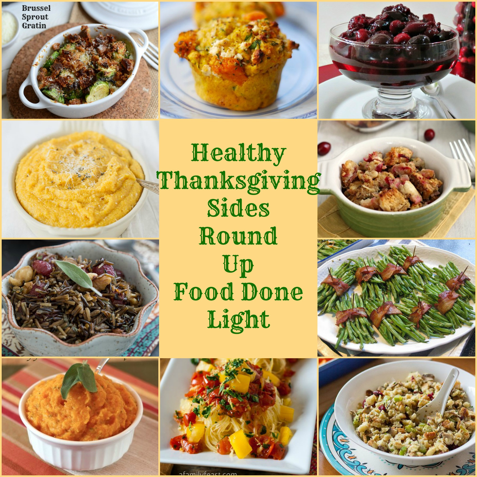 Healthy Dinner Sides  Healthy Thanksgiving Sides Recipe Round Up Food Done Light