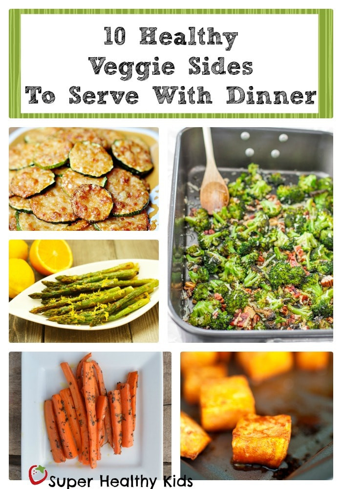 Healthy Dinner Sides  10 Healthy Veggie Sides Recipes to Serve with Dinner
