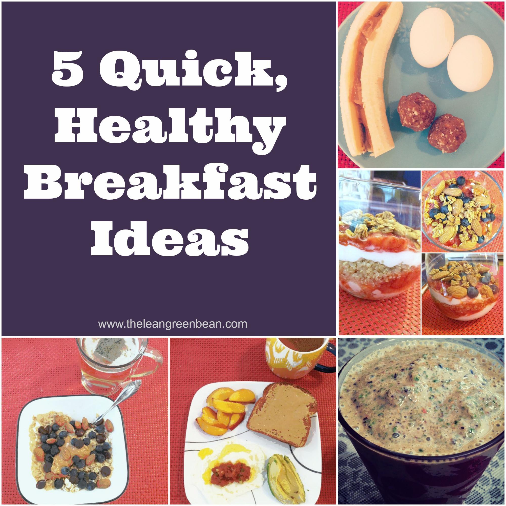 Healthy Easy Breakfast  5 Quick Healthy Breakfast Ideas from a Registered Dietitian