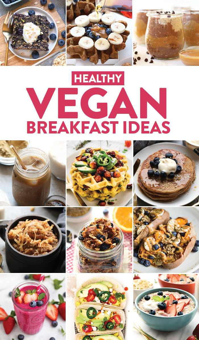 Healthy Fast Food Breakfast Options  Healthy Vegan Breakfast Ideas Fit Foo Finds