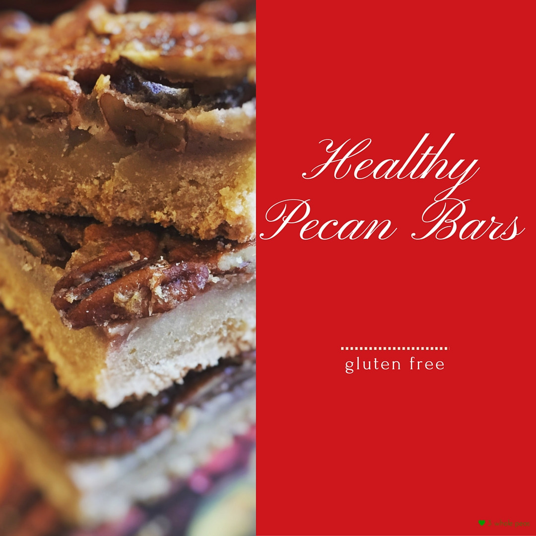Healthy Gluten Free Desserts  Healthy Pecan Dessert Bars 3 Whole Peas in our Gluten