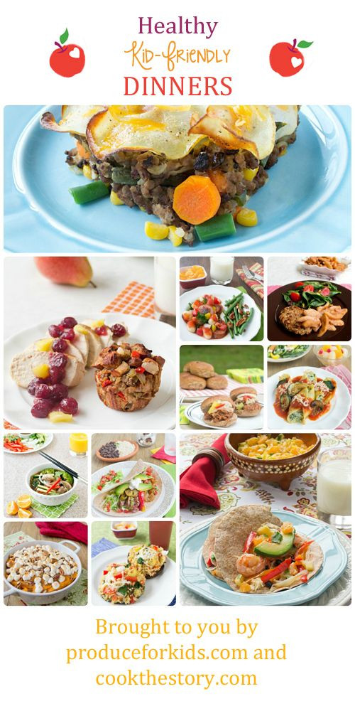 Healthy Kid Friendly Dinners  Healthy Kid Friendly Dinner Recipes from Produce for Kids
