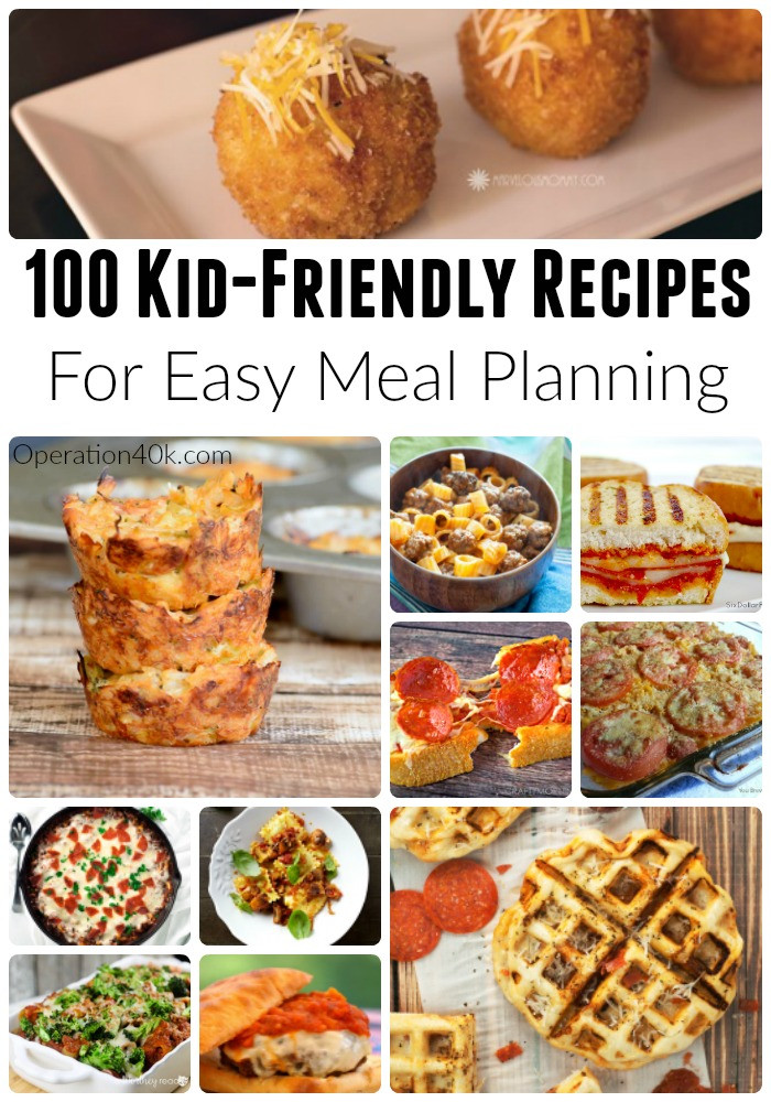 Healthy Kid Friendly Recipes  100 Kid Friendly Recipes For Meal Planning Operation $40K