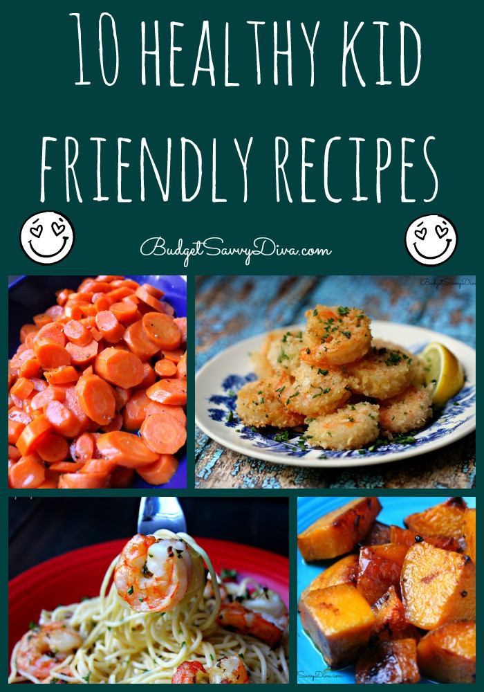 Healthy Kid Friendly Recipes  Top 10 Healthy Kid Friendly Recipe Roundup