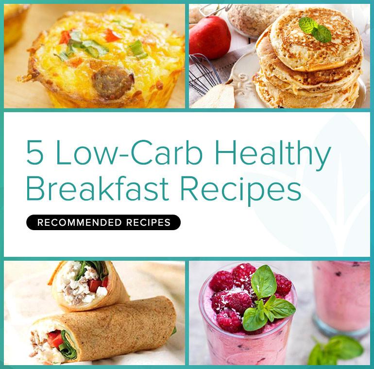 Healthy Low Carb Breakfast  5 Low Carb Healthy Breakfast Recipes BetterHealthKare