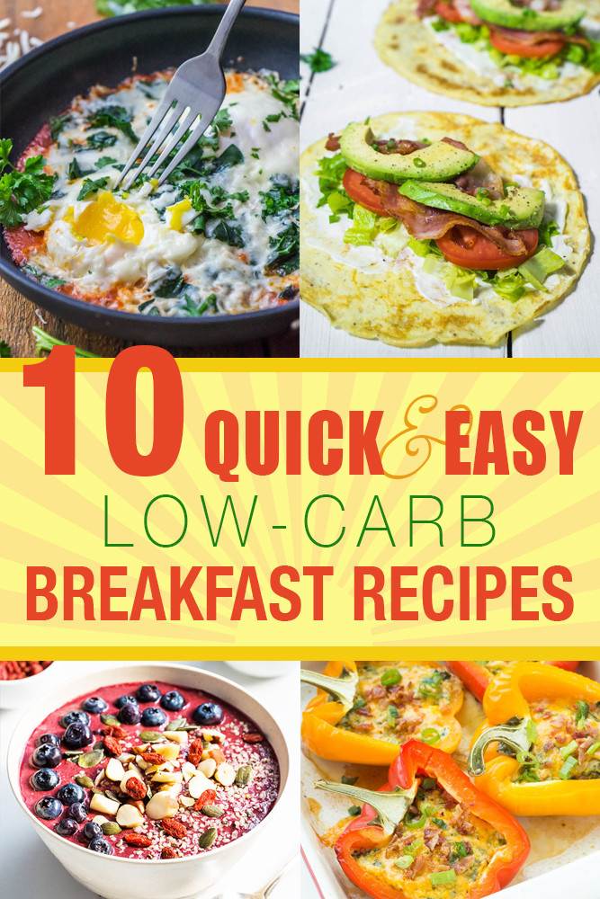 Healthy Low Carb Breakfast  10 Quick and Easy Low Carb Breakfast Recipes