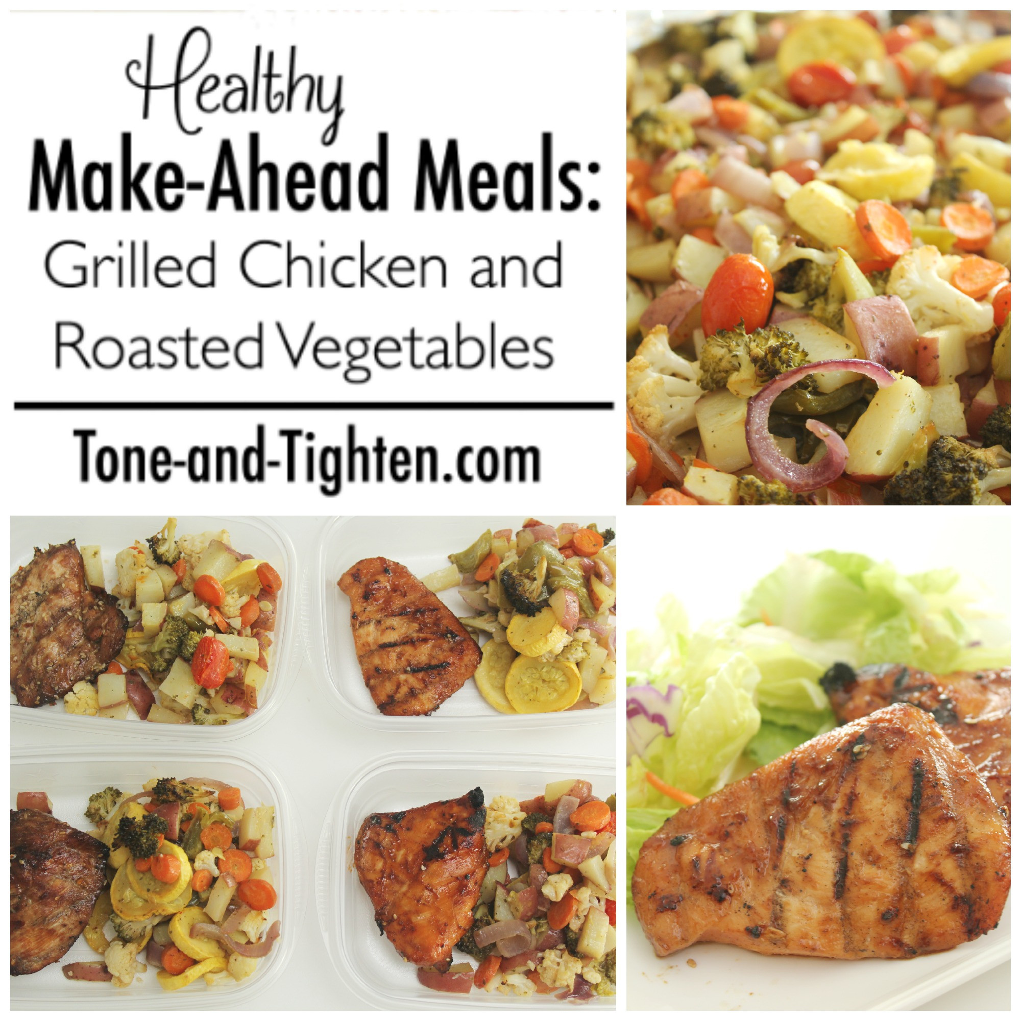 Healthy Make Ahead Dinners  Healthy Make Ahead Meals Grilled Chicken and Roasted