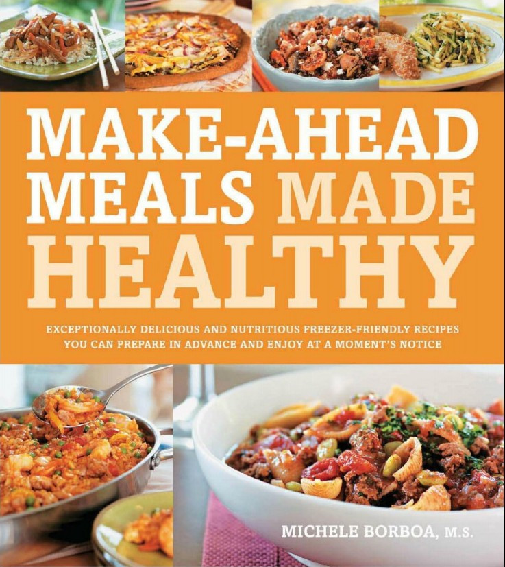 Healthy Make Ahead Dinners  Make Ahead Meals Made Healthy P2P