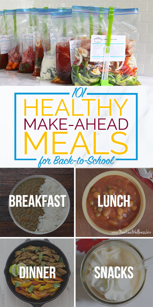 Healthy Make Ahead Dinners  101 Healthy Make Ahead Meals for Back to School including