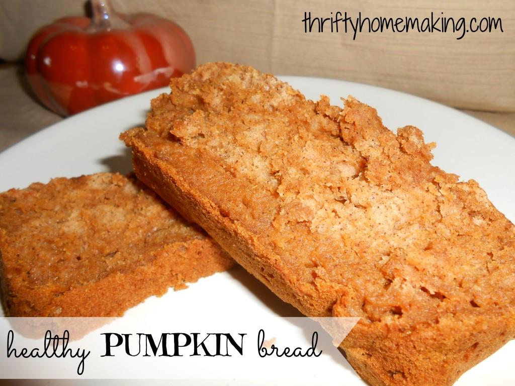 Healthy Pumpkin Bread  Healthy Pumpkin Bread Laura Sue Shaw