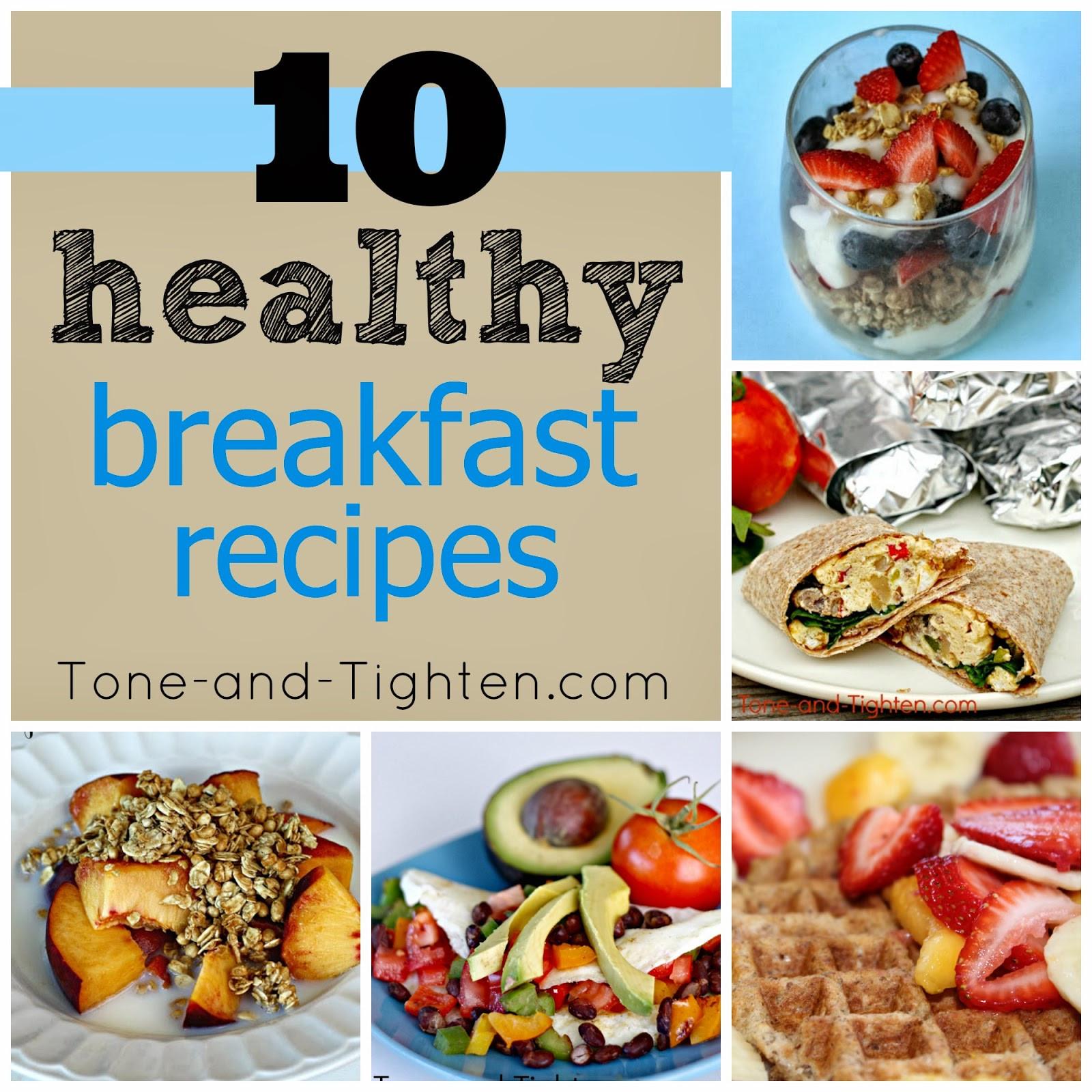 Healthy Quick Breakfast 10 QUICK Healthy Breakfast Recipes