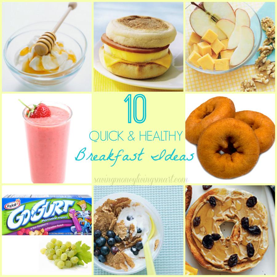 Healthy Quick Breakfast 10 Quick & Healthy Breakfast Ideas
