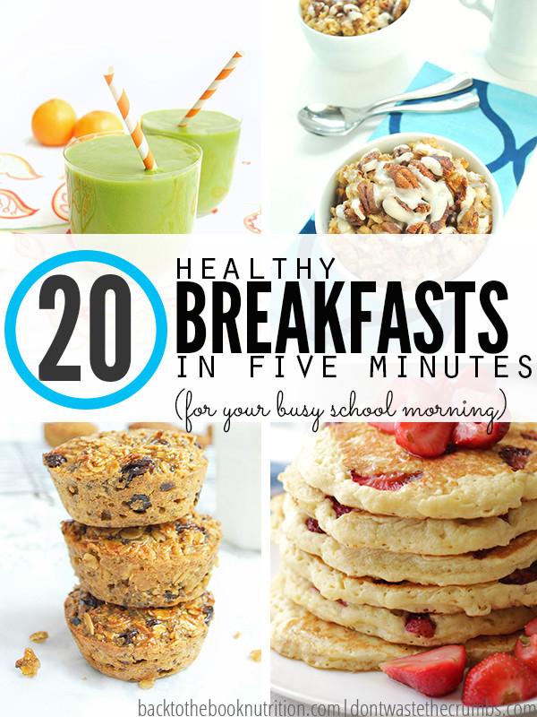 Healthy Quick Breakfast 20 Healthy Fast Breakfast Ideas for Busy School Mornings