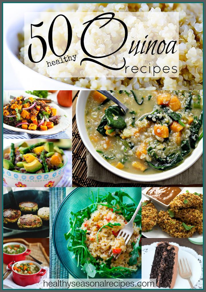 Healthy Quinoa Recipes  50 healthy quinoa recipes Healthy Seasonal Recipes