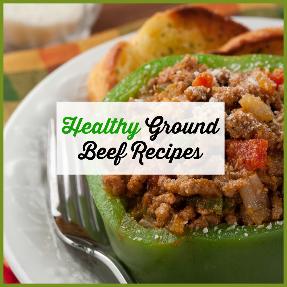 Healthy Recipes With Ground Beef  Healthy Ground Beef Recipes Easy Ground Beef Recipes