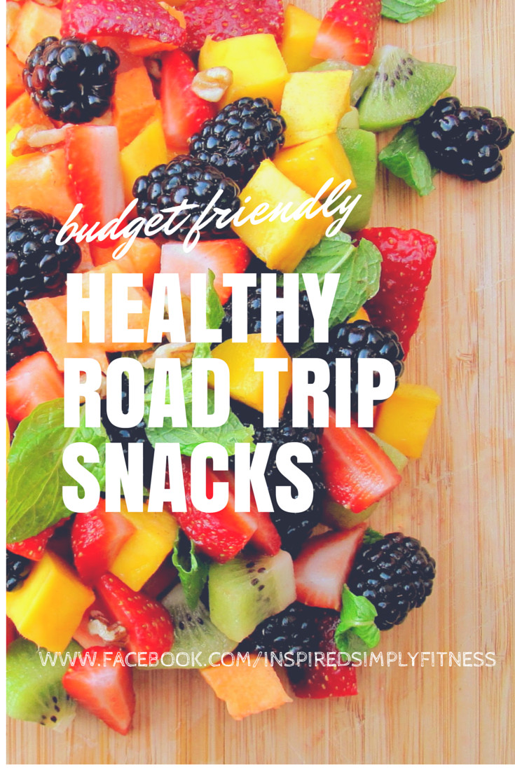 Healthy Road Trip Snacks  Healthy Road Trip Snacks – The Inspire Tribe