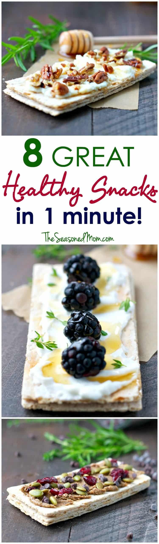 Healthy Salty Snacks  8 Great Healthy Snacks in 1 Minute The Seasoned Mom