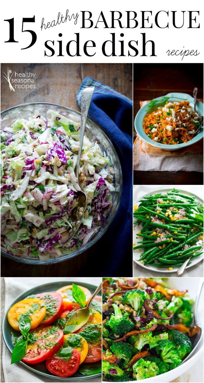Healthy Side Dishes 15 healthy barbecue side dish recipes Healthy Seasonal