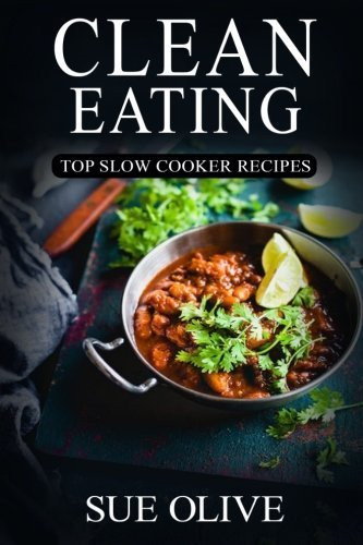 Healthy Slow Cooker Recipes For Weight Loss  Delicious Clean Eating Crockpot Recipes landeelu