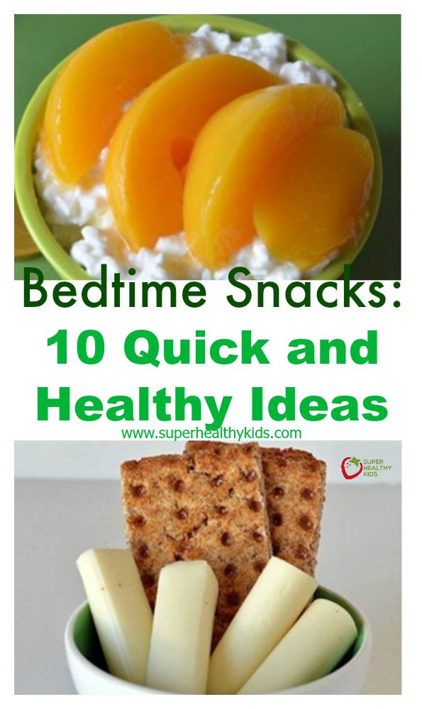 Healthy Snacks Before Bed  Bedtime Snacks 10 Quick and Healthy Ideas