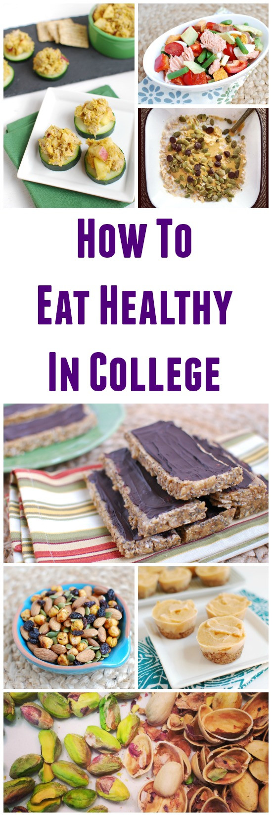 Healthy Snacks For College  How to Eat Healthy in College