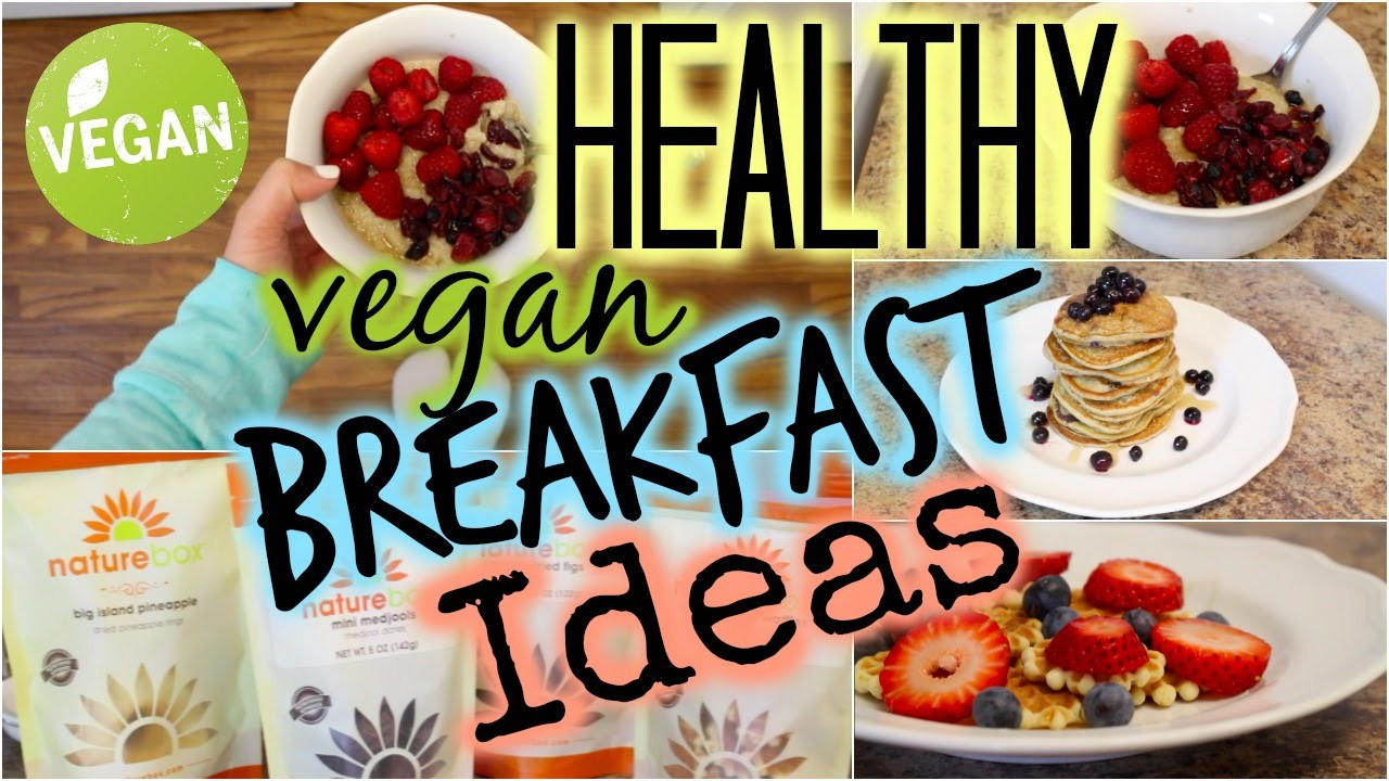 Healthy Vegetarian Breakfast Recipes  Healthy Vegan Breakfast Ideas