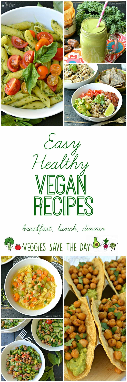 Healthy Vegetarian Dinner Ideas  Easy Healthy Vegan Recipes Veggies Save The Day