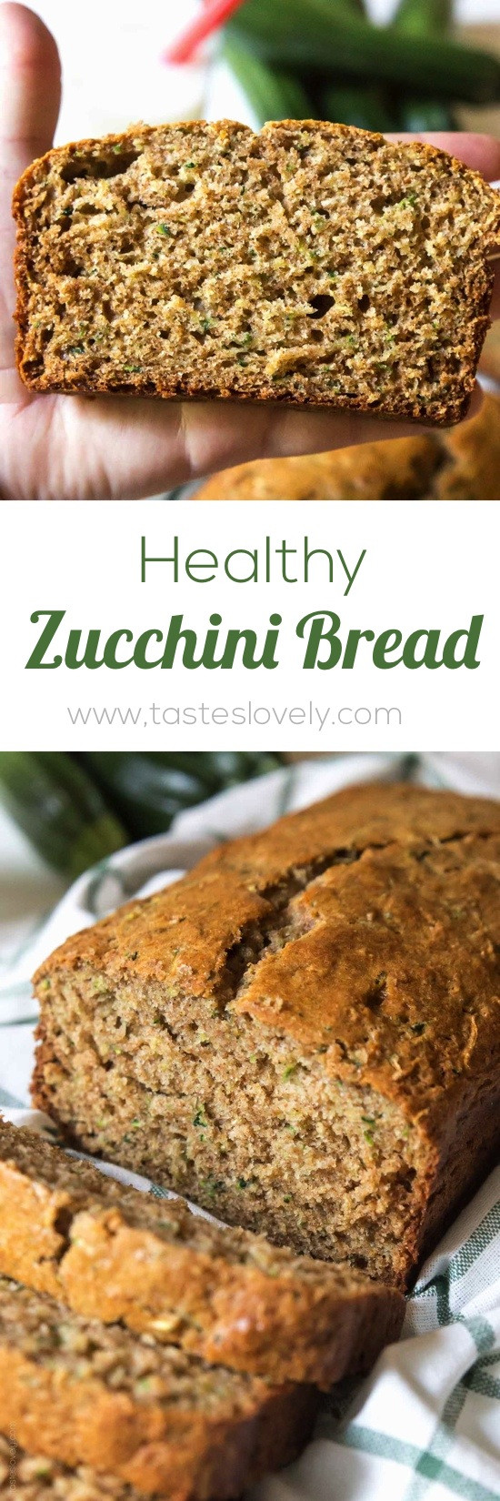 Healthy Zucchini Bread Recipe  Healthy Zucchini Bread — Tastes Lovely