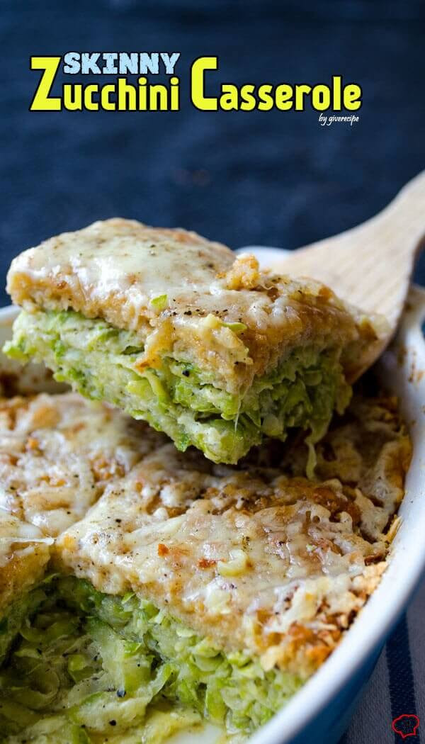 Healthy Zucchini Casserole  25 Best Zucchini Recipes Give Recipe