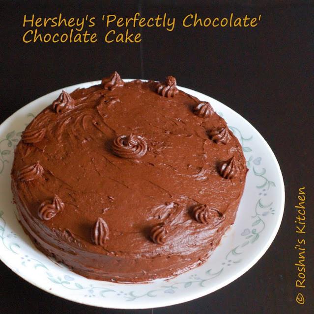 Hershey'S Perfectly Chocolate Cake  Roshni s Kitchen Hershey s Perfectly Chocolate
