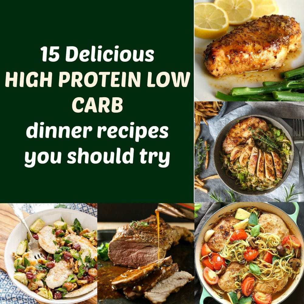 High Protein Dinner  15 Delicious high protein low carb dinner recipes you