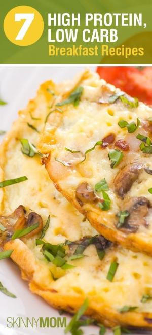 High Protein Low Carb Snacks Recipes  7 High Protein Low Carb Breakfast Recipes
