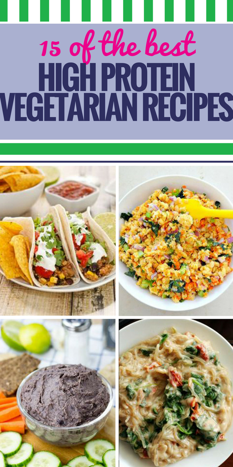 High Protein Vegetarian Meals  15 High Protein Ve arian Recipes My Life and Kids