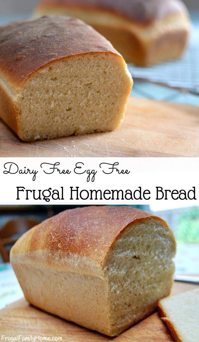 Homemade Bread Recipe  Frugal Homemade Bread Recipe Dairy Free Egg Free