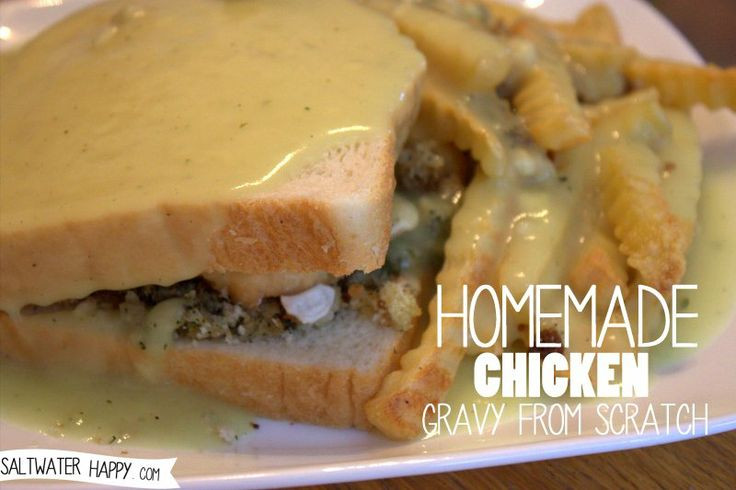 Homemade Chicken Gravy  28 best images about Newfie Just like Nan