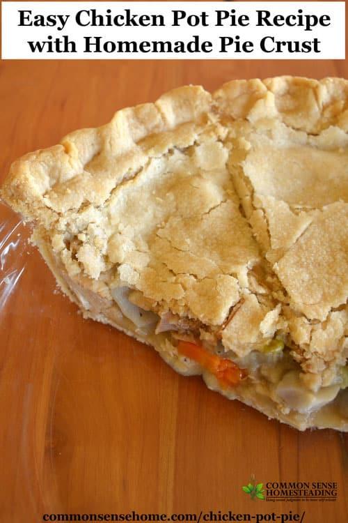 Homemade Chicken Pot Pie Crust  Easy Chicken Pot Pie Recipe with Homemade Pie Crust