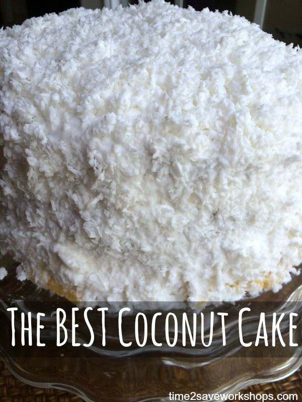 Homemade Coconut Cake Recipe  Mouths The very and Homemade on Pinterest