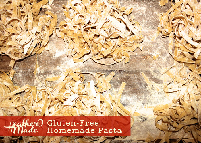 Homemade Gluten Free Pasta  Heather O Made Gluten Free Homemade Pasta