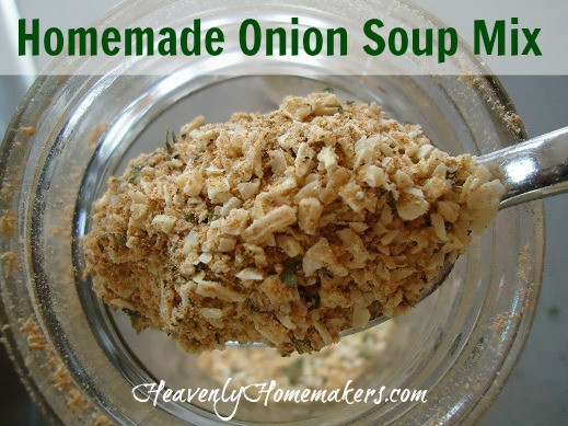 Homemade Onion Soup Mix  Homemade ion Soup Mix with No MSG Heavenly Homemakers