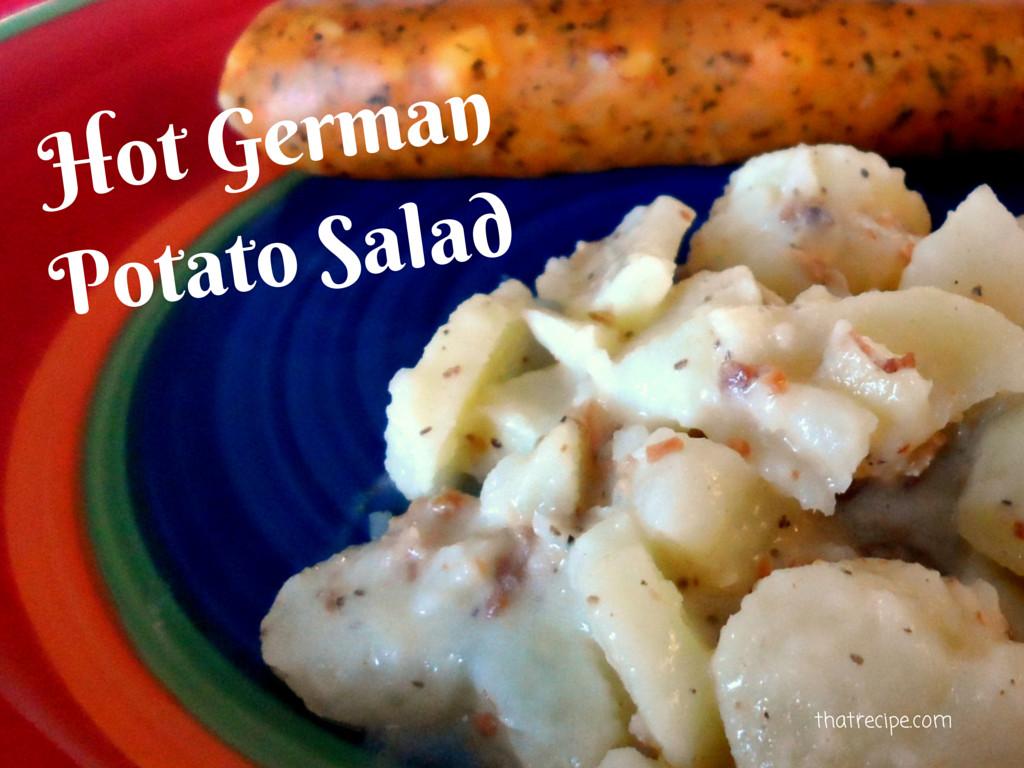 Hot German Potato Salad  Hot German Potato Salad
