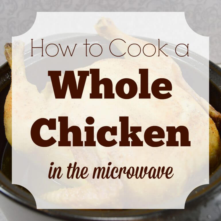 How Long Do You Cook A Whole Chicken  Creating My Happiness Home Family Food Fun