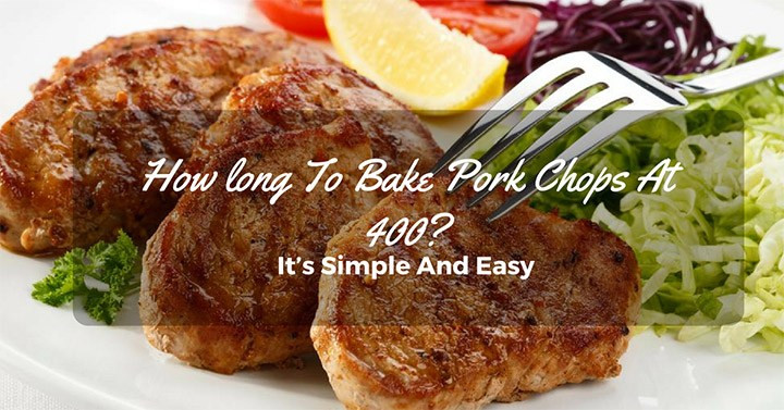 How Long To Bake Bone In Pork Chops At 400  how long to bake thin bone in pork chops