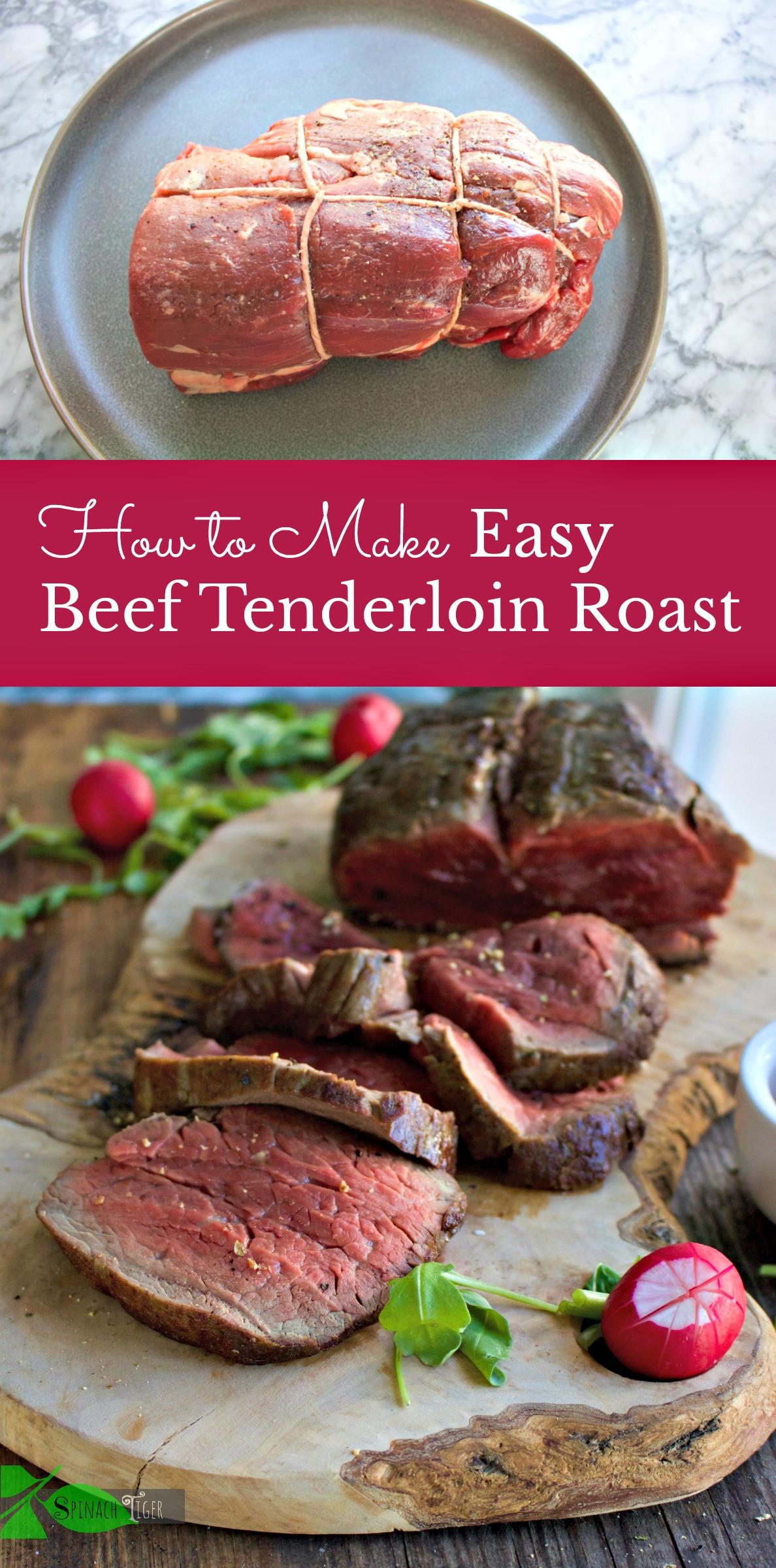 How Long To Cook Beef Tenderloin  The Secret to Preparing Beef Tenderloin Roast Easy and