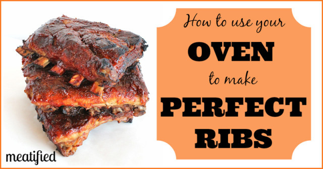 How Long To Cook Pork Ribs In Oven  How to cook ribs in the oven meatified
