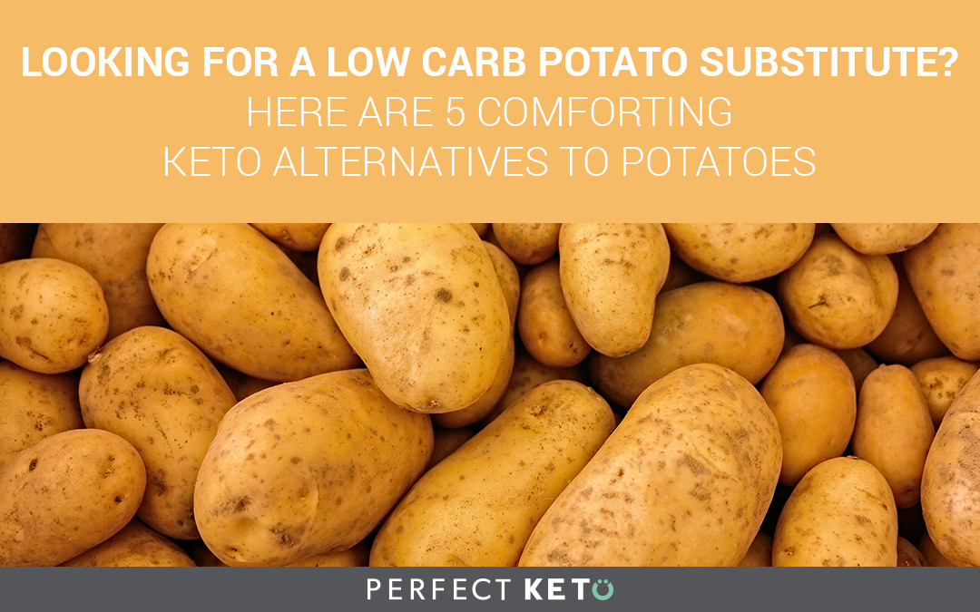 How Many Carbs In A Potato  Worried About Carbs in Potatoes 6 Low Carb Potato Substitutes