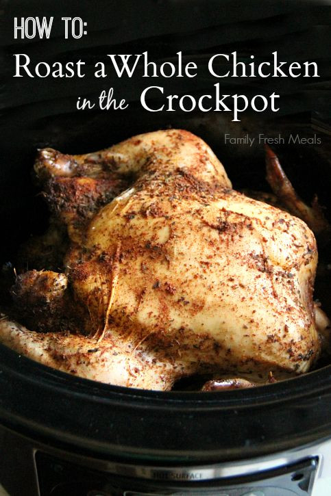 How To Bake A Whole Chicken  Whole chickens How to roast and Chicken in the crockpot